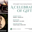 Celebration of Gifts Exhibit