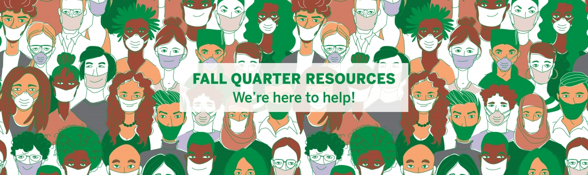 Fall Quarter Resources - We're here to help!